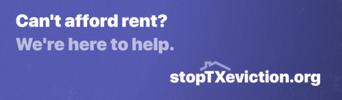 Can't afford rent? We're here to help. stopTXeviction.org